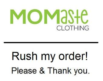 Momaste Clothing - Rush Service