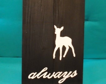 Harry Potter Inspired Always Doe Patronus Rustic Wood Sign