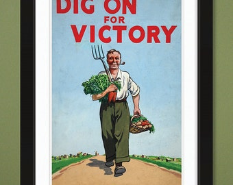 Dig On For Victory [Garden] by Peter Fraser – British WWII (12x18 Heavyweight Art Print)