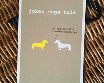 Jokes Dogs Tell - funny card with dachshunds