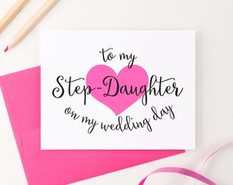 To my Step-Daughter on my Wedding Day, To my Step son on my Wedding Day Step Daughter Gift, Step Daughter of the Bride, SINGLE CARD WCS002