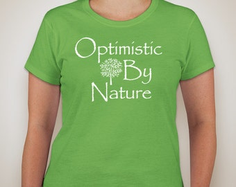 Optimistic By Nature Shirt