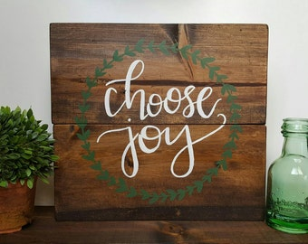 Wood signs, wooden signs, rustic signs, rustic decor, handmade signs, handpainted signs, handlettered signs, choose joy, mother's day gift