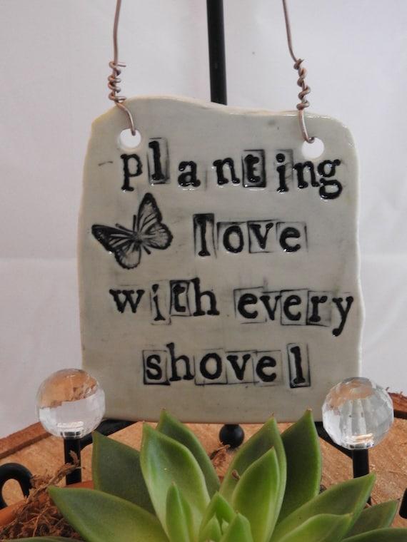 "Ceramic Garden Plaque ""Planting Love with Every Shovel"""