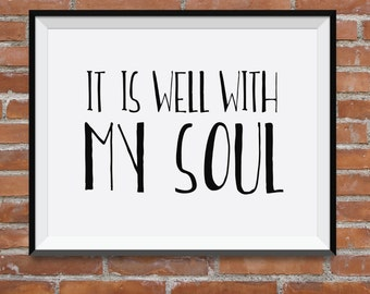 It Is Well With My Soul, Choose Your Colors FREE, Inspiration Art, Christian Art Print, Hymn, Bethel, Nursery Bible Verse, Baby Girl, Verse