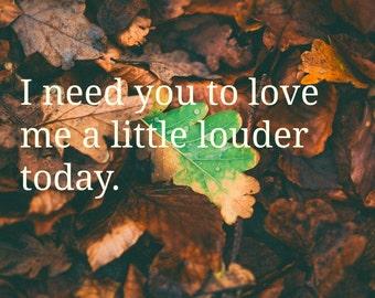 Love Louder, Print Art, Digital Print, Mental Illness, Mental Health