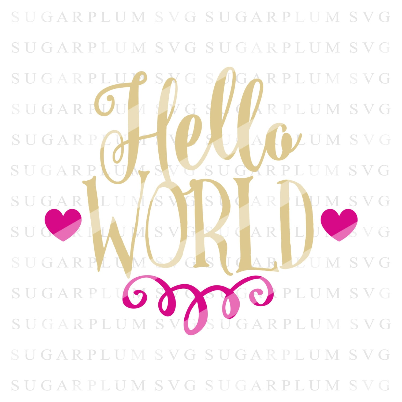Hello World: Hello World SVG Cutting File Design Cut File By SugarplumSVG