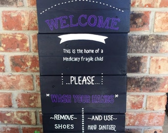 Medically fragile child signs - entry way sign - special needs child sign - customizable pallet sign - upcycled home decor