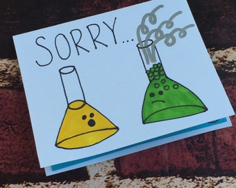 Sorry, i overreacted card. Science, chemistry theme