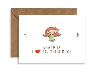 Grandma greeting card, I love you Thiiis Much, cute gift for grandma printable card, girl, hand drawn, greeting cards, instant download