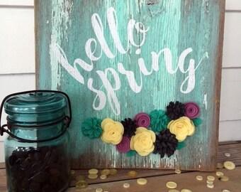 Spring Wooden Sign Reclaimed Barn wood Felt flowers Home decor wall art