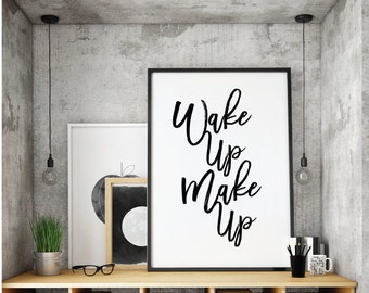 Wake Up Make up, Quote, Make Up Quotes, There is Always Lipstick, Print, Beauty Print, Makeup Print, Motivational,Wall Printable,