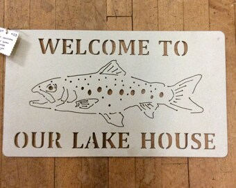 Welcome to our lake house, Metal Sign