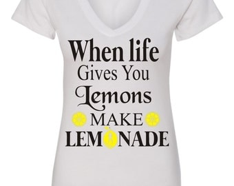 When Life Gives You Lemons Make Lemonade Lemonade Shirt