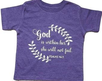 Scripture Shirt - God Is Within Her - Toddler T-Shirt - Christian Shirt - Religious T-Shirt - Psalms 46:5 - Christian Wear