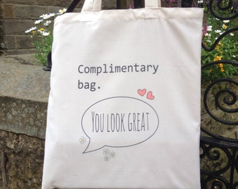 Complimentary Funny Tote Bag
