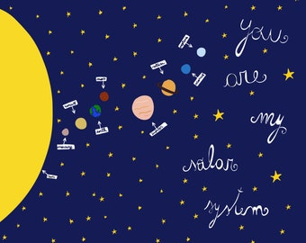 You are my solar system print