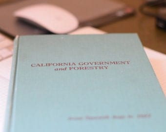 California Government and Forestry-Author Signed Copy