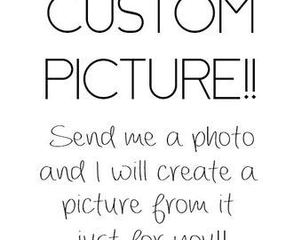 Custom Picture