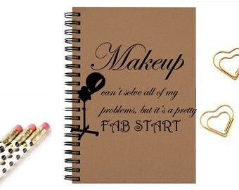 Journal Notebook Funny quotes, Makeup. Diary