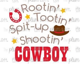 Rootin' Tootin' Spit-up Shootin' Cowboy - Cowboy Boy SVG - SVG Cutting File for Cutting Machines - SVG, Eps, Png, & Jpg