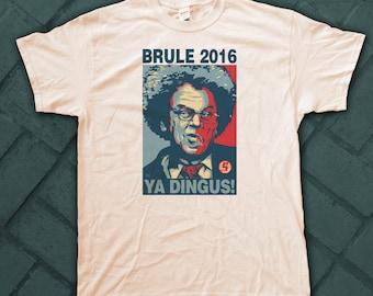 BRULE 2016 ELECTION Shirts - pre shrunk 100% Cotton short sleeve t-shirt
