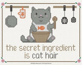 The secret ingredient is cat hair - PDF Cross Stitch Pattern