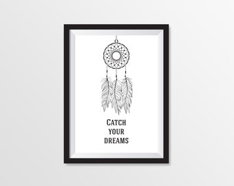 Instant Download | Printable Art | Black and White Prints | Poster for Interier | Сatch your dreams | Different Sizes