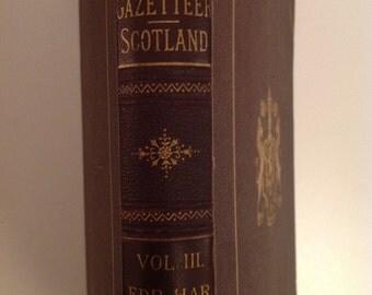 1883 gazetteer of Scotland Vol. III EDR-HAR
