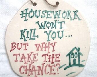 Housework Wall Plaque