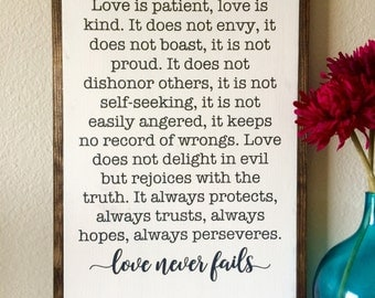 Love Never Fails wood sign / wooden sign/ 1 Corinthians 13 / hand lettered / Bible Verse sign / love sign