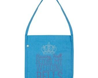 Raising Hell Before My Wedding Bells Rhinestone Tote Bag