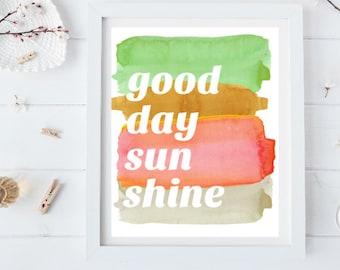 Good Day Sunshine Watercolor Digital Print