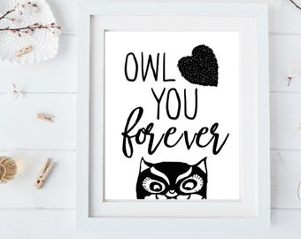 Owl love you forever Black and White Digital Print