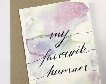 My favourite human-Card