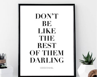 Don't Be Like the Rest of them Darling Print // Minimalist Poster // Fashion // Typography // Fashion // Scandinavian // Boho // Modern