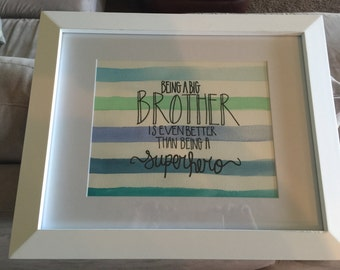 Being a big brother is even better than being a superhero-watercolor print
