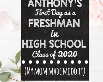 Custom Funny First Day of High School Sign, First Day of School Printable, 8.5 x11, 11x14 or 11x17 First Day of School Photo Prop. Any Grade