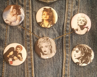 Madonna Buttons Pins or Magnets 1.25 inch