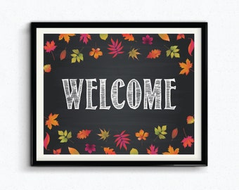 Fall Chalkboard Welcome Sign, Fall Printable, Fall Leaves, Autumn Printable, Happy Fall, 8x10, Fall Party Sign, Fall Welcome Print - (D091)