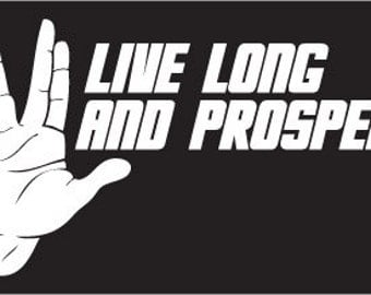 Star Trek Vulcan Salute - Live Long and Prosper - Window, phone, or car decal