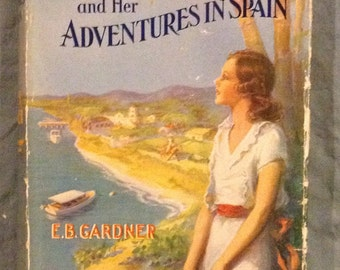 Maxie and her Adventures in Spain by E. B. Gardner in Dust Jacket