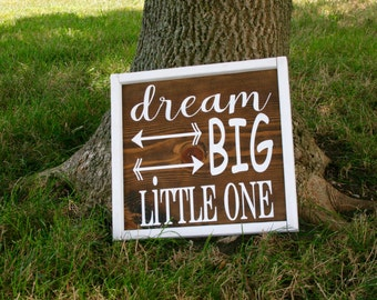 Dream big little one wood sign w/ frame