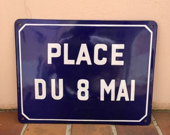 Old French Street Enameled Sign Plaque vintage bombed arched PLACE DU 8 MAI war