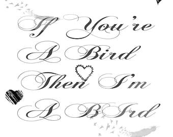 If You're A Bird I'm A Bird