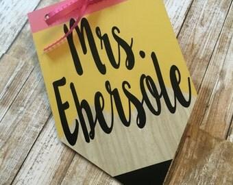 Personalized Pencil Sign - Teacher Gift - Classroom Decor