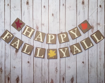 HAPPY FALL YALL banner, happy fall yall sign, happy fall yall decor, happy fall y'all banner, fall decorations, fall banner, happy fall yall