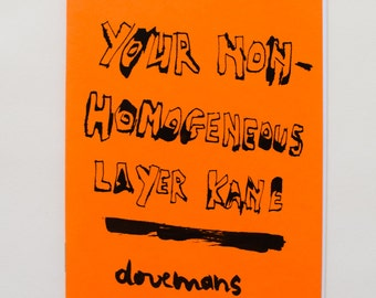 Art Zine: Your Non-Homogeneous Layer Kane