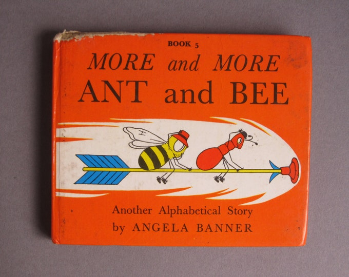 More and more Ant and Bee by Angela Banner, Book 5 alphabetical bedtime story for childeren, reprint 1973