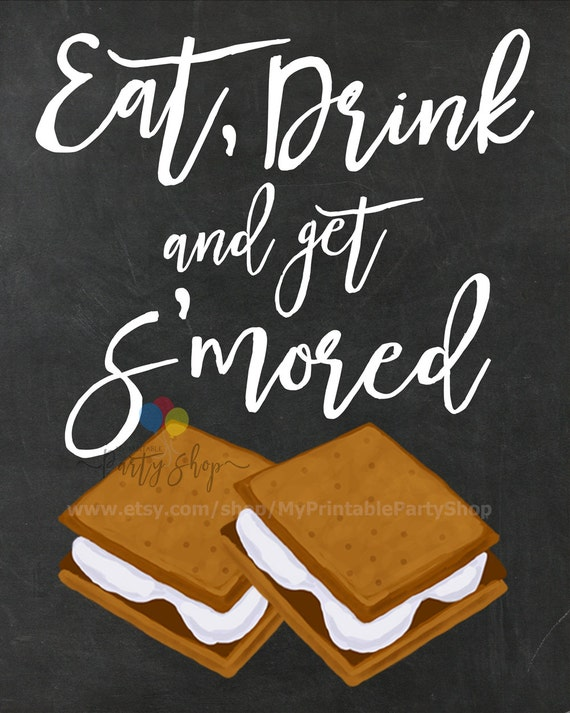 Eat Drink And Get S'mored Chalkboard Sign